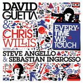 David Guetta | Everytime We Touch (With Steve Angello & Sebastian Ingrosso)